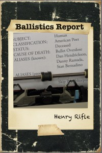 Ballistics Report by Henry Rifle $10.95 — 978-0-9818279-9-5